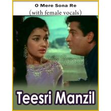 O Mere Sona Re (With Female Vocals) - Teesri Manzil (MP3 And Video-Karaoke Format)