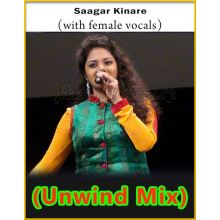 Saagar Kinare (With Female Vocals) - The Unwind Mix (MP3 Format)