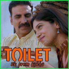Bakheda - Toilet: Ek Prem Katha