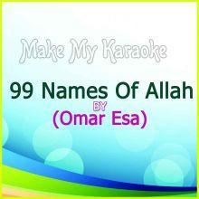 99 Names Of Allah  - 99 Names Of Allah By Omar Esa