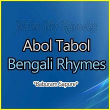 Baburam Sapure  - Abol Tabol - Bengali Rhymes (MP3 Format)