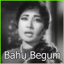 Duniya Kare Sawaal - Bahu Begum