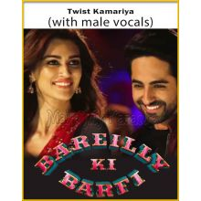 Twist Kamariya (With Male Vocals) - Bareilly Ki Barfi (MP3 Format)