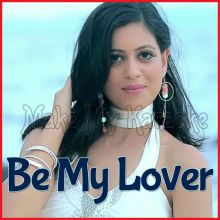 Be My Lover - Be My Lover