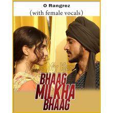 O Rangrez (With Female Vocals) - Bhaag Milkha Bhaag