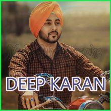 Gal Dohan Cha Rahe - Deep Karan
