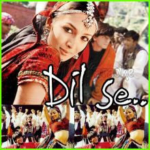 Chhaiya Chhaiya - Dil Se (MP3 Format)