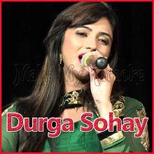 Aaj Baaje  - Durga Sohay