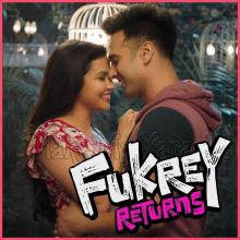 Ishq De Fanniyar (Male Version) - Fukrey Returns
