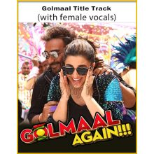 Golmaal Title Track (With Female Vocals) - Golmaal Again