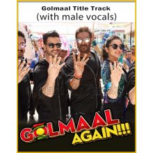 Golmaal Title Track (With Male Vocals) - Golmaal Again