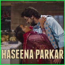 Tere Bina - Haseena Parkar