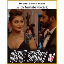 Boond Boond Mein (With Female Vocals) - Hate Story 4