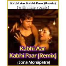 Kabhi Aar Kabhi Paar-Remix (With Male Vocals)