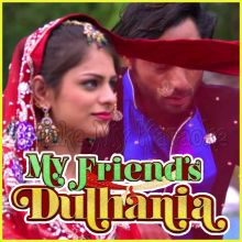 Nachle Nachle - My Friends Dulhania