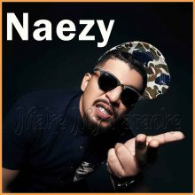 Aane De - Naezy