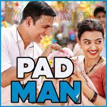 Aaj Se Teri - Padman (MP3 Format)