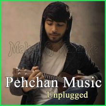 Mere Sapno Ki Rani - Pehchan Music Unplugged (MP3 Format)