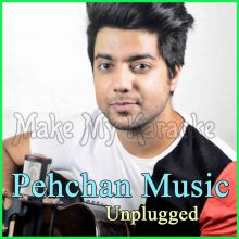 Old Hindi Songs Mashup 1 - Pehchan Music Unplugged