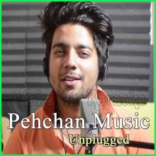 Old Hindi Songs Mashup 3 - Pehchan Music Unplugged (MP3 Format)