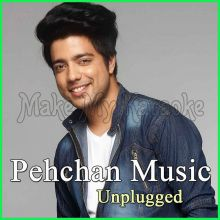 Pehla Nasha - Pehchan Music Unplugged (MP3 Format)