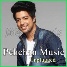 Pehla Nasha - Pehchan Music Unplugged