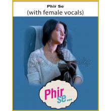 Phir Se (With Female Vocals) - Phir Se (MP3 Format)