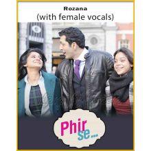 Rozana (With Female Vocals) - Phir Se