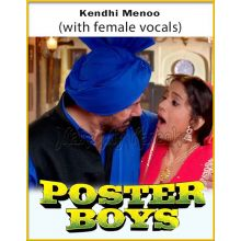 Kendhi Menoo (With Female Vocals) - Poster Boys (MP3 Format)