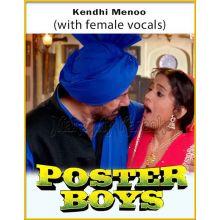 Kendhi Menoo (With Female Vocals) - Poster Boys