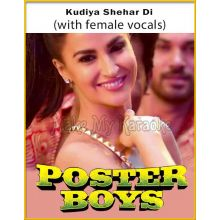 Kudiya Shehar Diyan (With Female Vocals) - Poster Boys
