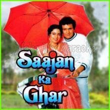 Babul Kar Do Vida - Saajan Ka Ghar (MP3 Format)
