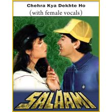 Chehra Kya Dekhte Ho (With Female Vocals) - Salaami (MP3 And Video-Karaoke Format)
