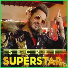 Sexy Balliye - Secret Superstar (MP3 Format)