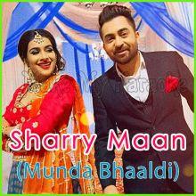 Munda Bhaldi - Sharry Mann