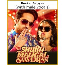 Rocket Saiyyan (With Male Vocals) - Shubh Mangal Saavdhan