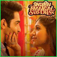 Rocket Saiyyan - Shubh Mangal Saavdhan