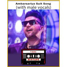 Ambarsariya - Suit Song Mixtape (With Male Vocals) - T-Series Mixtape
