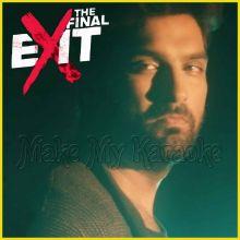 Dum Maro Dum Maro - The Final Exit