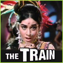 Chaiyyan Re Chaiyyan Re - The Train
