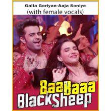Galla Goriyan-Aaja Soniye (With Female Vocals) - Baa Baaa Black Sheep