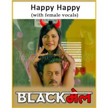 Happy Happy (With Female Vocals) - Blackmail
