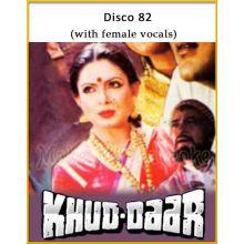 Disco 82 (With Female Vocals) - Khuddar
