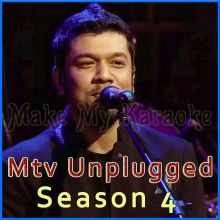 Ranjish Hi Sahi - MTV Unplugged - Season 4