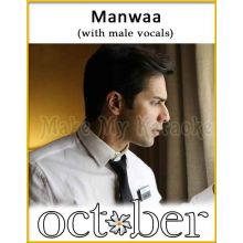Manwaa (With Male Vocals) - October
