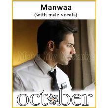 Manwaa (With Male Vocals) - October