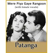 Mere Piya Gaye Rangoon (With Female Vocals) - Patanga (MP3 Format)
