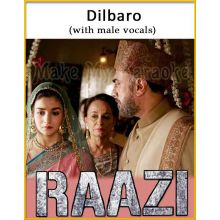 Dilbaro (With Male Vocals) - Raazi