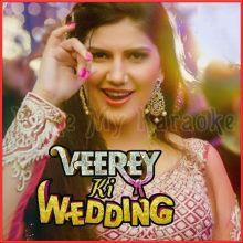 Hatt Ja Tau - Veerey Ki Wedding