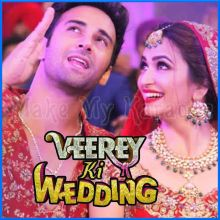 Veerey Ki Wedding - Veerey Ki Wedding